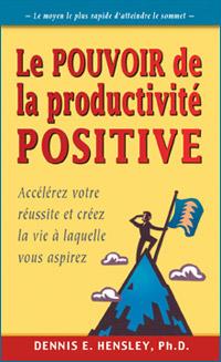 Le pouvoir de la productivité positive Couverture du livre