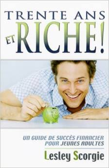 Trente ans et riche ! Couverture du livre
