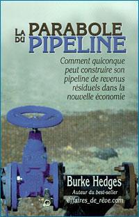 La Parabole du pipeline Couverture du livre