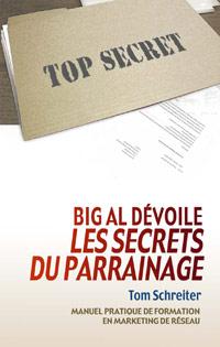 Big Al dévoile les secrets du parrainage Couverture du livre